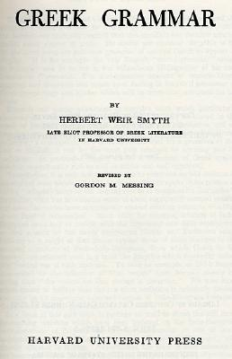 Greek Grammar By Smyth, Herbert Weir